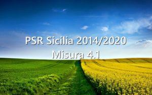 Contributi 50% fondo perduto alle aziende agricole siciliane per acquisto macchine agricole, terreni, realizzazione fabbricati e altro grazie alla misura 4.1 PSR Sicilia