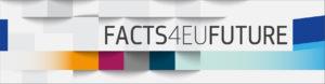 Facts4EUFuture: serie di relazioni per il futuro dell'Europa